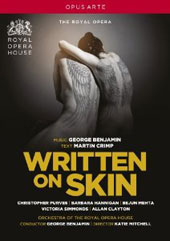 George Benjamin: Written on Skin / Christopher Purves, Barbara Hannigan, Bejun Mehta, Victoria Simmonds, Allan Clayton. ROH [DVD]