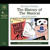Richard Fawkes: History of the Musical