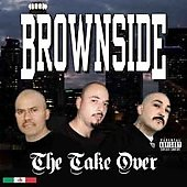 Brownside: The Take Over [PA]