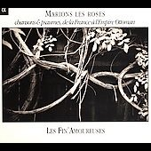 Les chants de la terre - Marions les roses