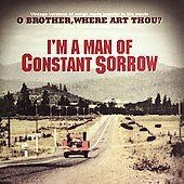 Various Artists: I'm a Man of Constant Sorrow