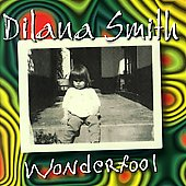 Dilana Smith: Wonderfool