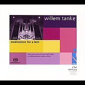 Willem Tanke - Meditations for Lent / Willem Tanke