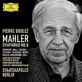 Mahler: Symphony no 8 / Boulez, Robinson, Wall, Botha, et al