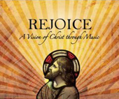 Rejoice - A Vision of Christ through Music / Fasolis, Summerley, Pitts, Brown, et al