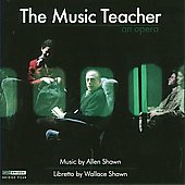 Allen Shawn: Music Teacher / Timothy Long, et al