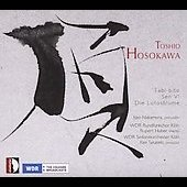 Toshio Hosokawa: Tabi-bito, Sen no 6, Die Lotosblume / Takaseki, Nakamura, Cologne WDR SO, et al