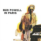 Bud Powell: In Paris