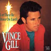 Vince Gill: Let There Be Peace on Earth