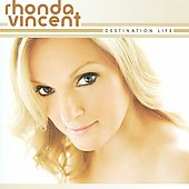 Rhonda Vincent: Destination Life