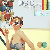Big D and the Kids Table: Fluent in Stroll
