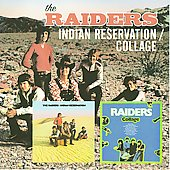The Raiders (Paul Revere)/Paul Revere & the Raiders: Indian Reservation/Collage *