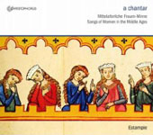A Chantar - Song of Women in the Middle Ages / Estampie