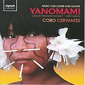 Yanomami: Music for Choir and Guitar / Cor Cervantes
