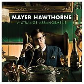 Mayer Hawthorne: A Strange Arrangement