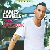 James Lavelle: Global Underground: Bangkok *