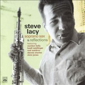 Steve Lacy: Soprano Sax/Reflections