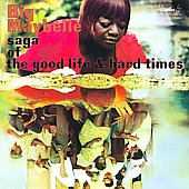 Big Maybelle: Saga of the Good Life and Hard Times [Slipcase]