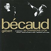 Gilbert B&#233;caud: 20 Chansons d'Or