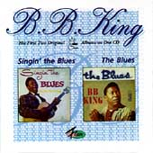 B.B. King: Singin' the Blues/The Blues