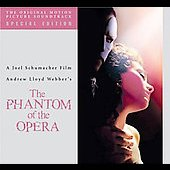 The Phantom of the Opera [Original Motion Picture Soundtrack] [Special Edition]