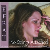 Efrat: No Strings Attached [Digipak]