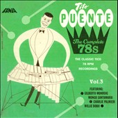 Tito Puente: The Complete 78s, Vol. 3