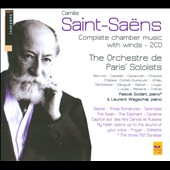 Saint-Sa&euml;ns: Complete Chamber Music with Winds