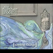 The Further Room: Needful Things