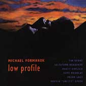 Michael Formanek: Low Profile