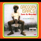Gregory Isaacs: Love Is Overdue