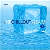 Various Artists: The Chillout Album, Vol. 1