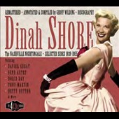 Dinah Shore: Nashville Nightingale: Selected Sides 1939-1955 [Box]