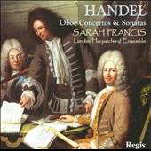 Handel: Oboe Concertos & Sonatas / Sarah Francis