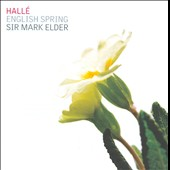 English Spring: Bax: Spring Fire; Bridge: Enter Spring; Delius / Elder