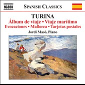 Turina: Piano Works, Vol. 7 / Jordi Maso, piano