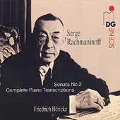 SCENE  Rachmaninoff: Sonata 2, Complete Piano Transcriptions