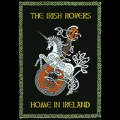 The Irish Rovers: Home in Ireland [DVD]
