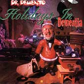 Dr. Demento: Holiday in Dementia