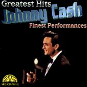 Johnny Cash: Greatest Hits: Finest Performances