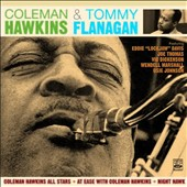Coleman Hawkins/Tommy Flanagan: All Stars/At Ease/Night Hawk