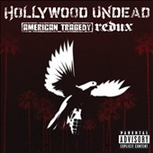 Hollywood Undead: American Tragedy Redux [PA]