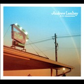 Andrew Leahey/Andrew Leahey & the Homestead: Andrew Leahey & the Homestead [Digipak]