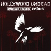 Hollywood Undead: American Tragedy Redux [Clean]