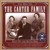 The Carter Family: Keep on the Sunny Side: Best, Vol. 1