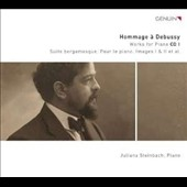 Debussy: Works for Piano, Vol. 1 / Juliana Steinbach, piano