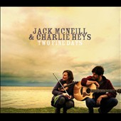 Charlie Heys/Jack McNeill: Two Fine Days [Digipak]