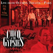 Chico & the Gypsies: Live from Olympia Theater: Paris