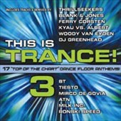 Various Artists: This is Trance, Vol. 3