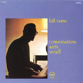 Bill Evans (Piano): Conversations with Myself